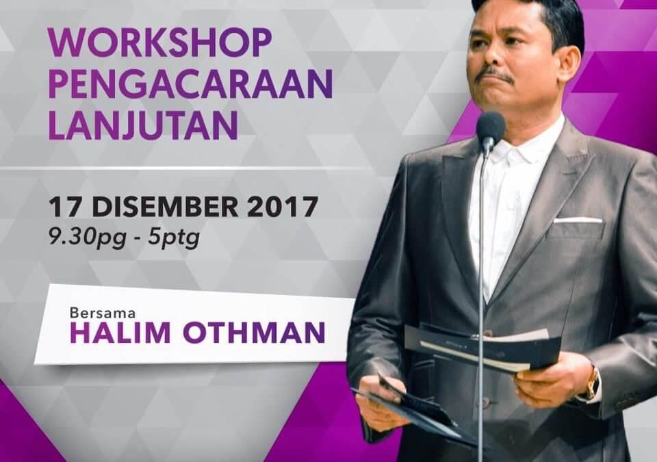 Workshop Pengacaraan (Lanjutan) Bersama Halim Othman