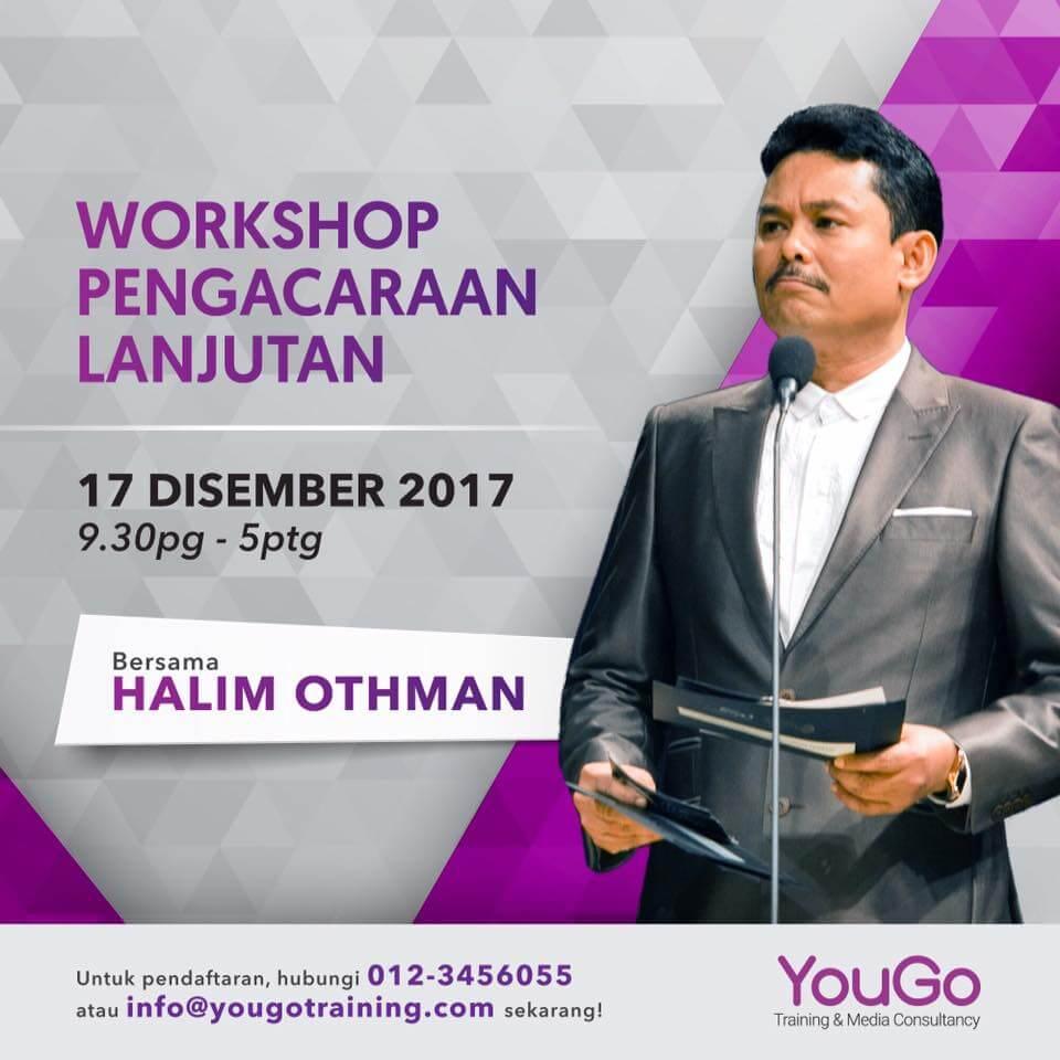 Workshop Pengacaraan Lanjutan Bersama Halim Othman