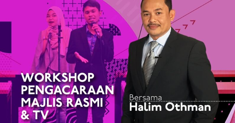 Workshop Pengacaraan Majlis Rasmi & TV Halim Othman 27 Oktober 2018