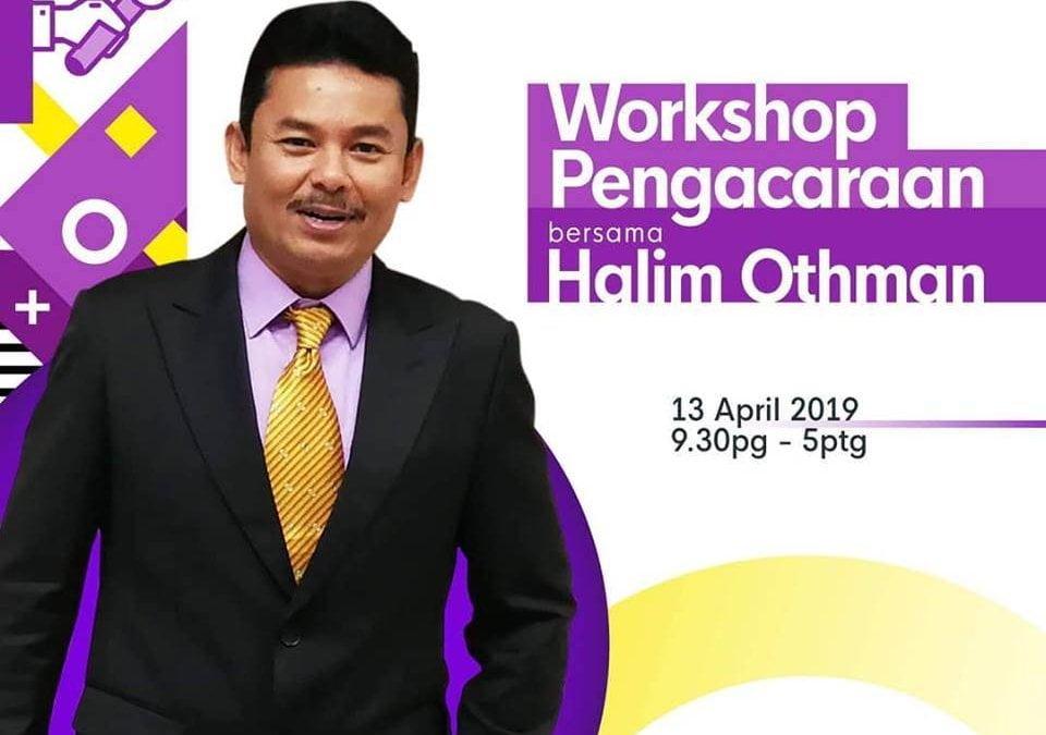 Workshop Pengacaraan Majlis Rasmi & TV Halim Othman 13 April 2019